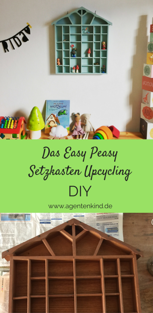 DIY easy peasy Setzkasten Upcycling für ´s Kinderzimmer